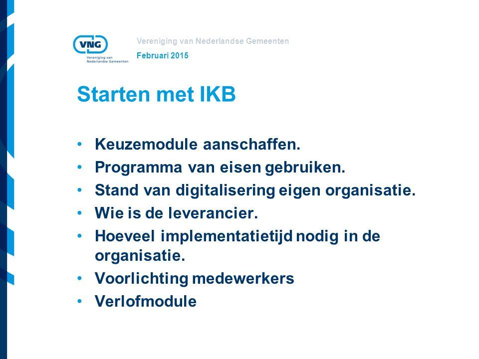 Vereniging van Nederlandse Gemeenten Planning vanuit het CvA  Definitieve regeling IKB in hoofdstuk 3 (vaststelling LOGA gepland voor de zomer )  Communicatietoolkit.