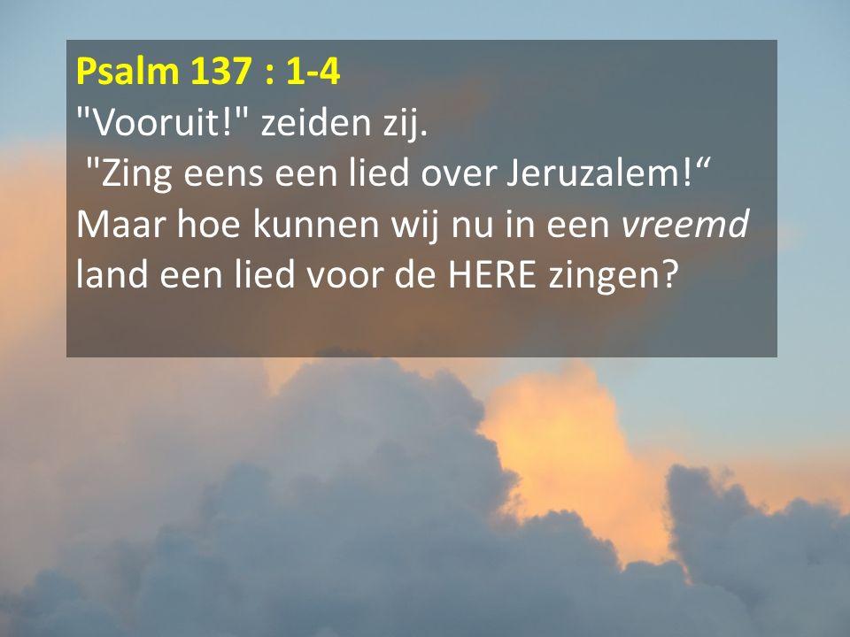 Psalm 137 : 1-4