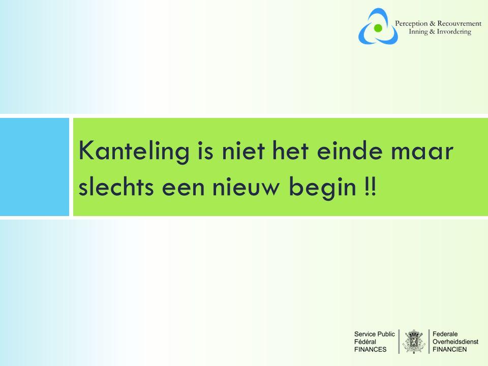 Kanteling is niet het einde maar slechts een nieuw begin !!