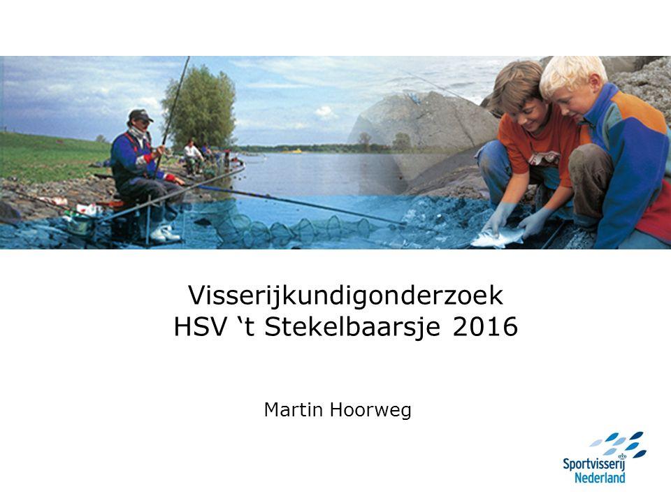 Visserijkundigonderzoek HSV 't Stekelbaarsje 2016 Martin Hoorweg