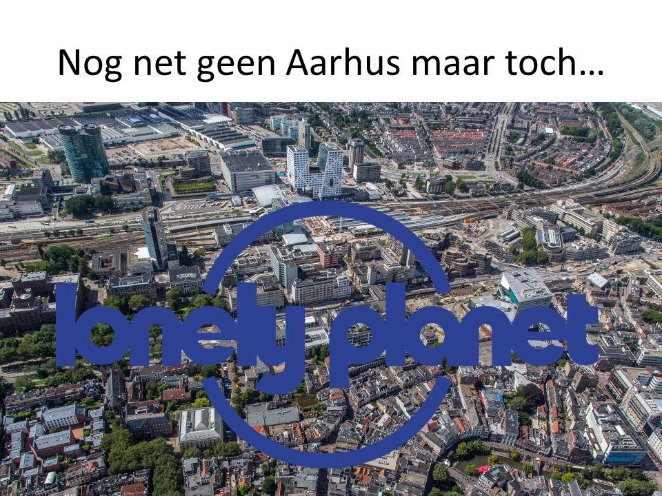 Nog net geen Aarhus maar toch…