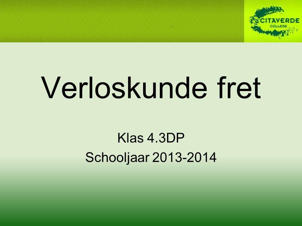 Verloskunde fret Klas 4.3DP Schooljaar 2013-2014