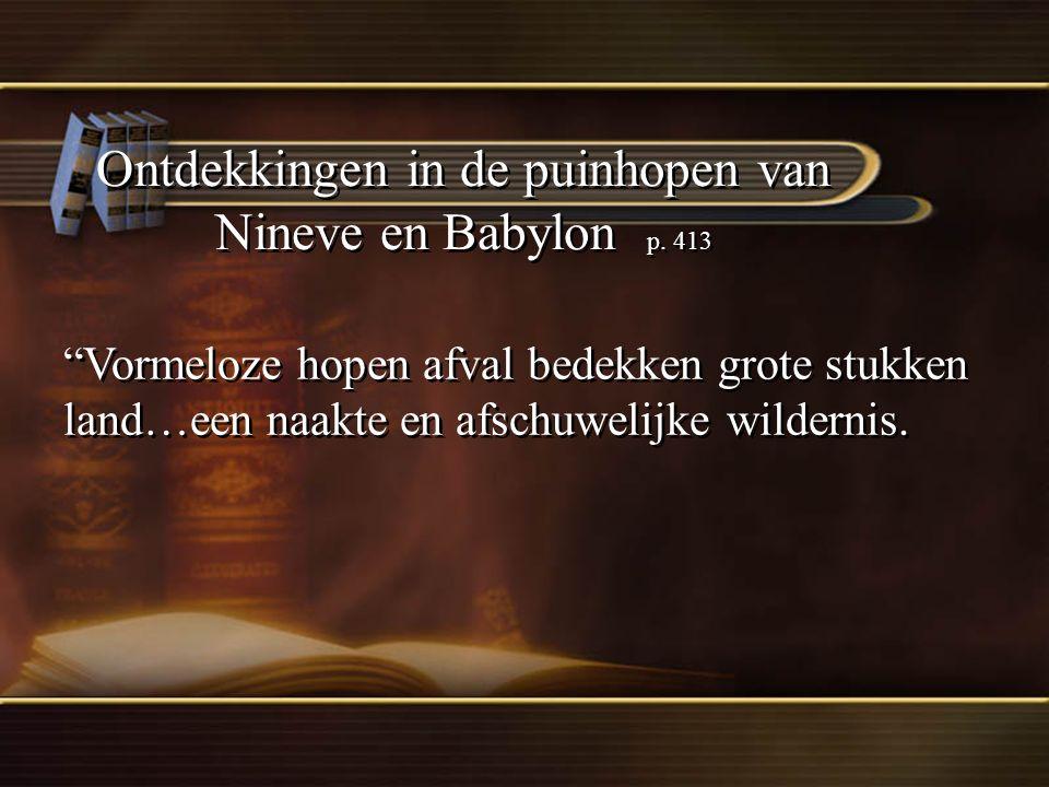 Ontdekkingen in de puinhopen van Nineve en Babylon p.