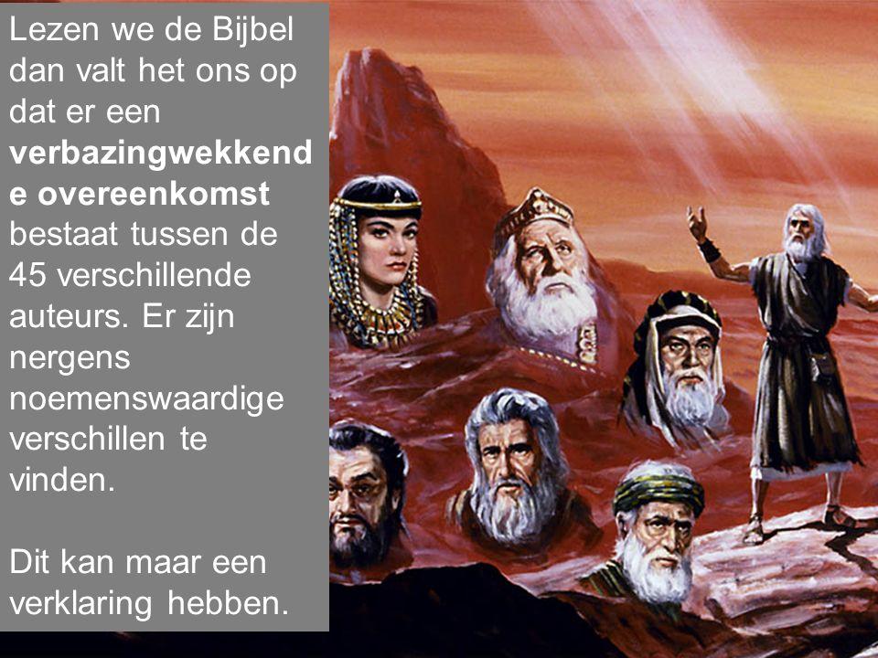 Lezen we de Bijbel dan valt het ons op dat er een verbazingwekkend e overeenkomst bestaat tussen de 45 verschillende auteurs.