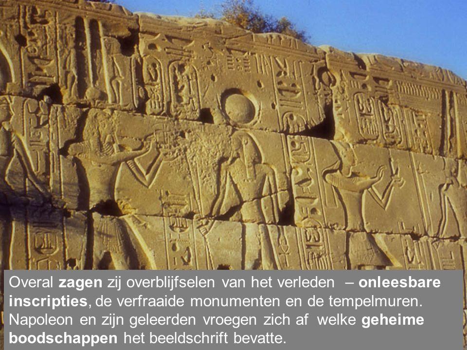 Overal zagen zij overblijfselen van het verleden – onleesbare inscripties, de verfraaide monumenten en de tempelmuren.