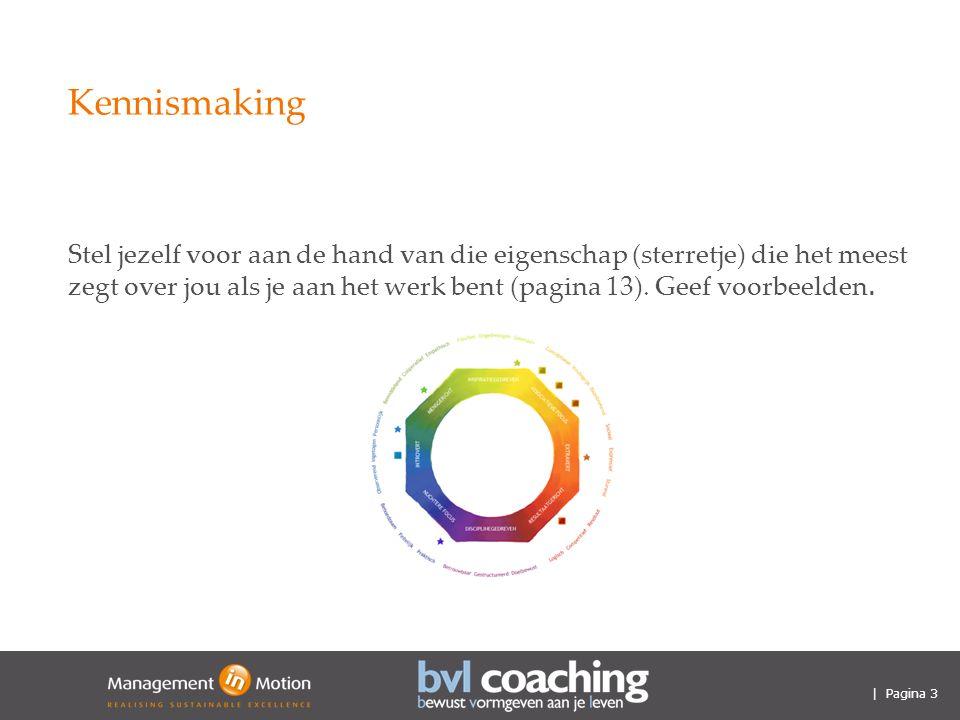 | Pagina 3 Kennismaking Stel jezelf voor aan de hand van die eigenschap (sterretje) die het meest zegt over jou als je aan het werk bent (pagina 13).