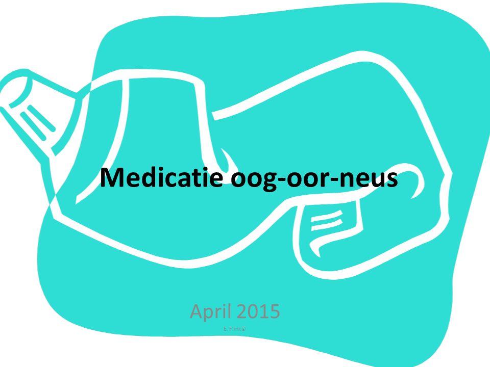 Medicatie oog-oor-neus April 2015 E. Flink©