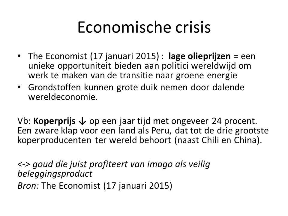 Economische crisis The Economist (17 januari 2015) : lage olieprijzen = een unieke opportuniteit bieden aan politici wereldwijd om werk te maken van de transitie naar groene energie Grondstoffen kunnen grote duik nemen door dalende wereldeconomie.