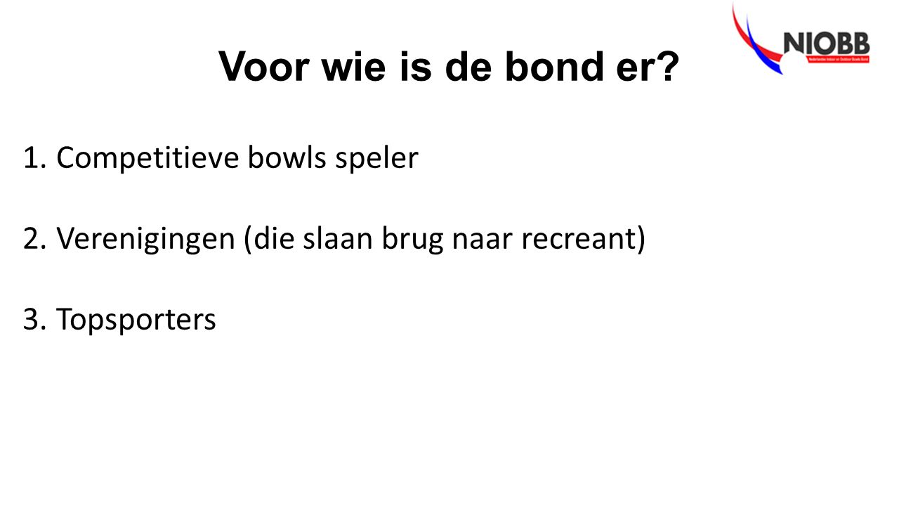 Voor wie is de bond er.