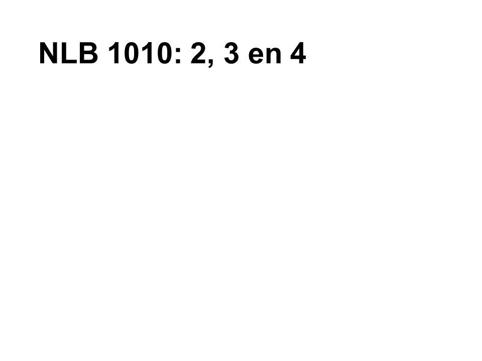 NLB 1010: 2, 3 en 4