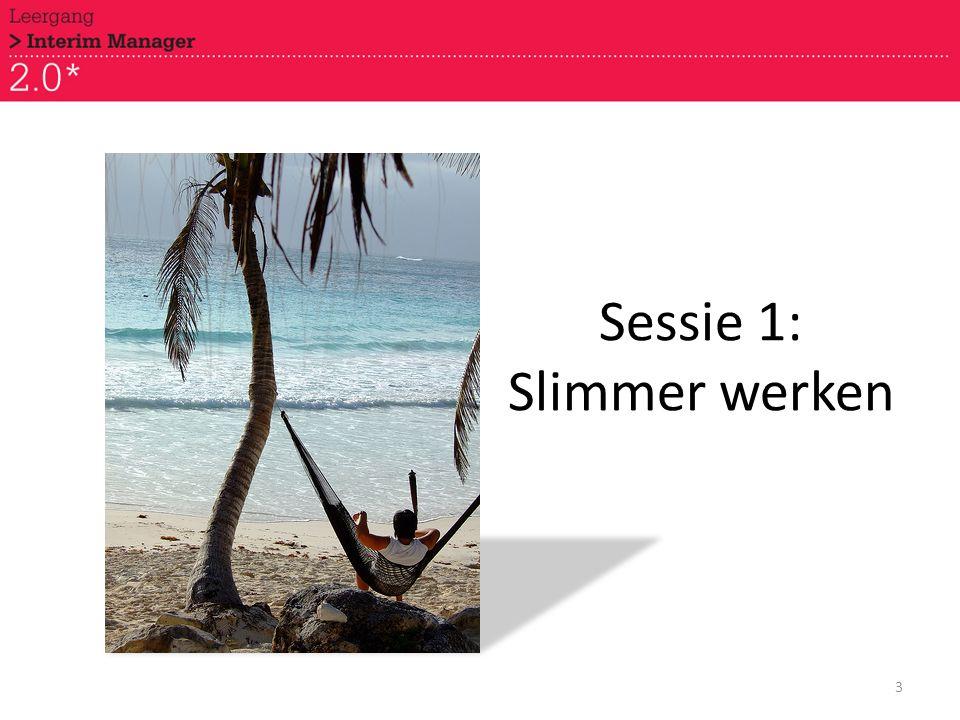 Sessie 1: Slimmer werken 3
