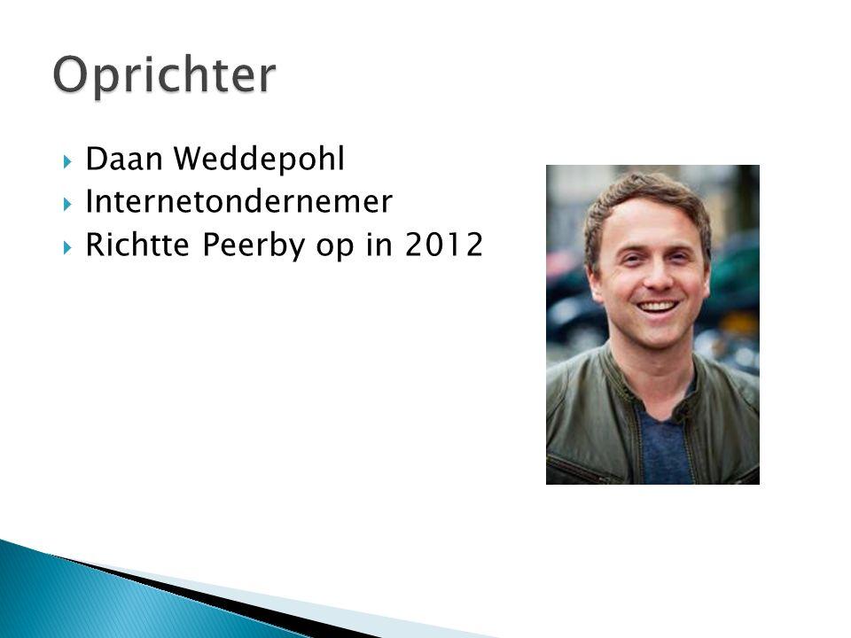  Daan Weddepohl  Internetondernemer  Richtte Peerby op in 2012