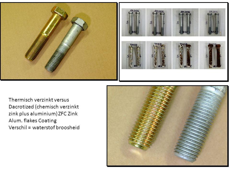 Thermisch verzinkt versus Dacrotized (chemisch verzinkt zink plus aluminium) ZFC Zink Alum. flakes Coating Verschil = waterstof broosheid