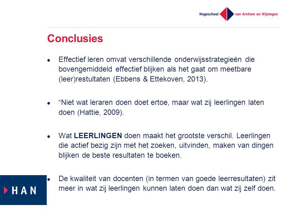 Conclusies Effectief leren omvat verschillende onderwijsstrategieën die bovengemiddeld effectief blijken als het gaat om meetbare (leer)restultaten (E