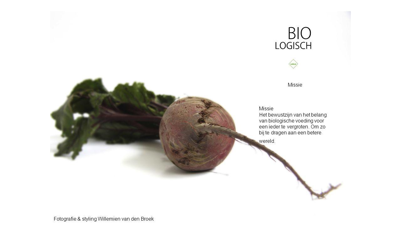 Missie Het bewustzijn van het belang van biologische voeding voor een ieder te vergroten.