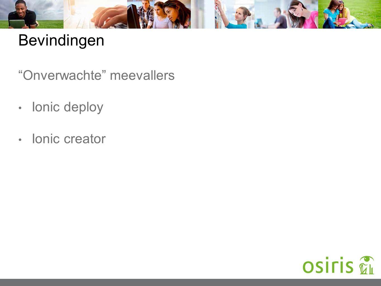 """Bevindingen """"Onverwachte"""" meevallers Ionic deploy Ionic creator"""