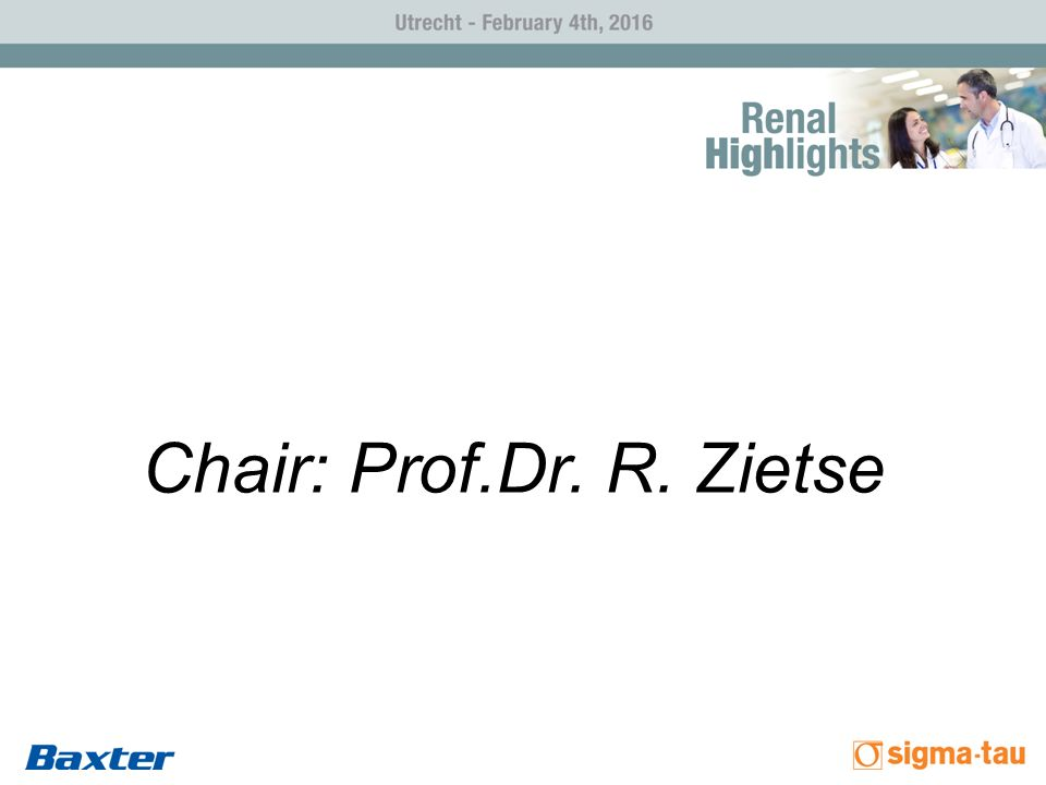 Chair: Prof.Dr. R. Zietse