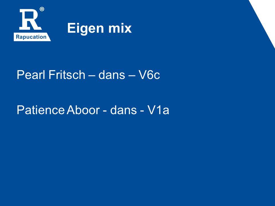 Eigen mix Pearl Fritsch – dans – V6c Patience Aboor - dans - V1a