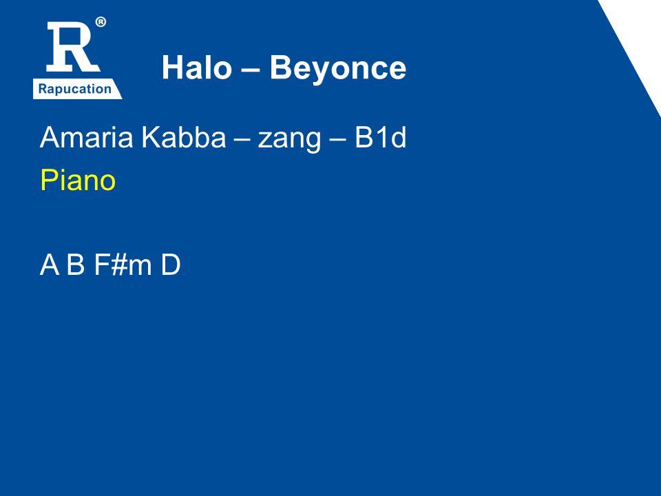 Halo – Beyonce Amaria Kabba – zang – B1d Piano A B F#m D