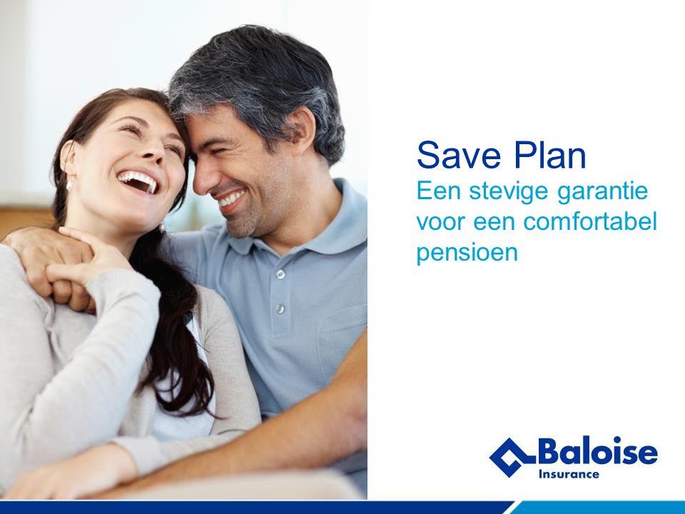 Save Plan Een stevige garantie voor een comfortabel pensioen