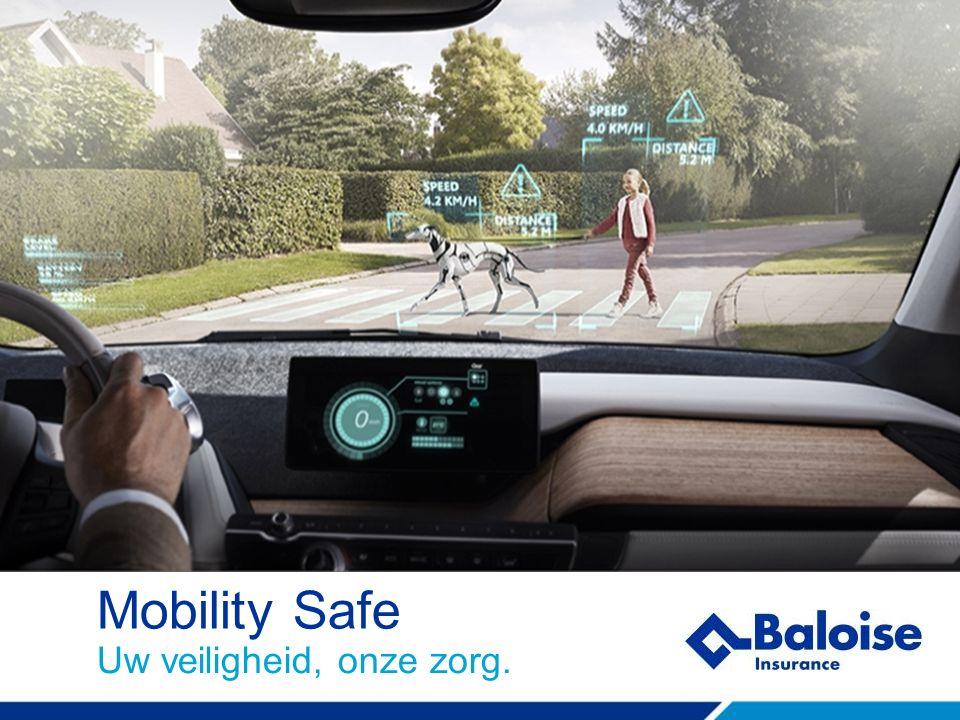 Mobility Safe Uw veiligheid, onze zorg.