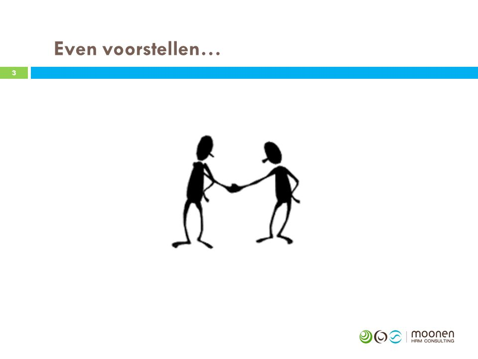 Even voorstellen… 3