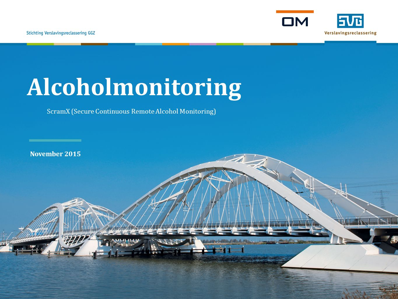 Alcoholmonitoring ScramX (Secure Continuous Remote Alcohol Monitoring) November 2015