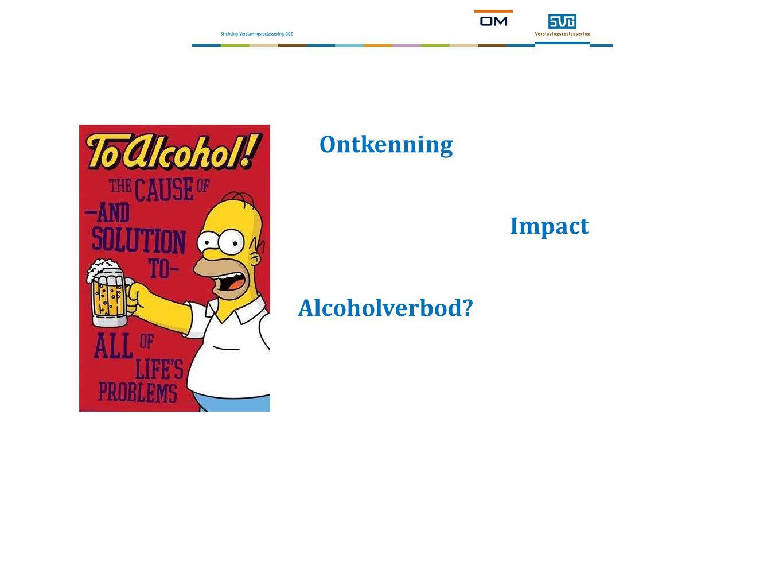 Ontkenning Impact Alcoholverbod?