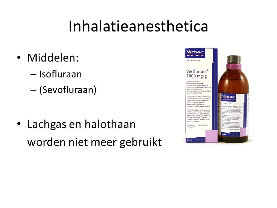 Inhalatieanesthetica Isofluraan Werking: – Hypnose – Matige analgesie – Spierrelaxatie Bijwerkingen: – Dosisafhankelijke depressie van respiratie- en circulatiesysteem