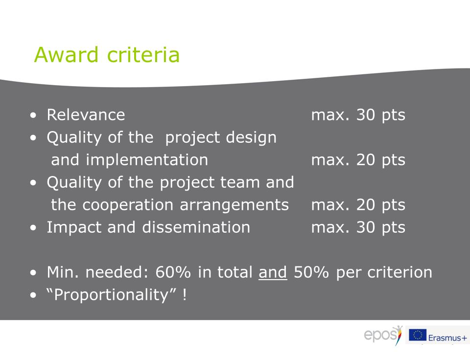 Relevance max. 30 pts Quality of the project design and implementation max.