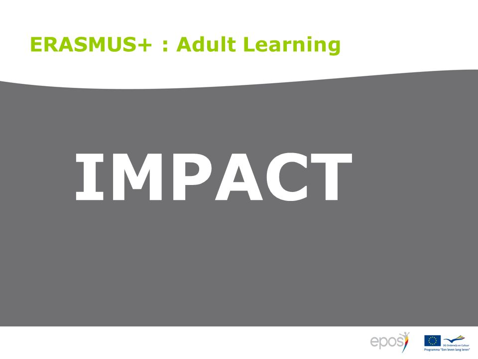 ERASMUS+ : Adult Learning IMPACT