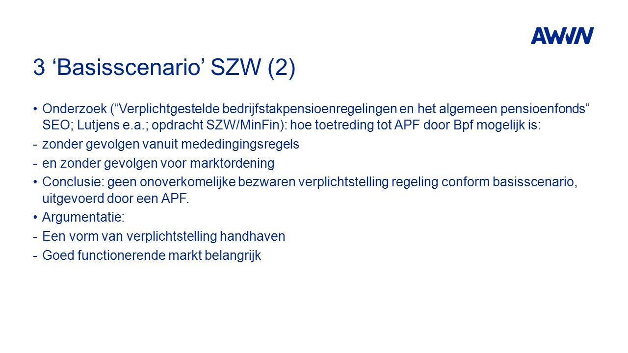 """3 'Basisscenario' SZW (2) Onderzoek (""""Verplichtgestelde bedrijfstakpensioenregelingen en het algemeen pensioenfonds"""" SEO; Lutjens e.a.; opdracht SZW/M"""