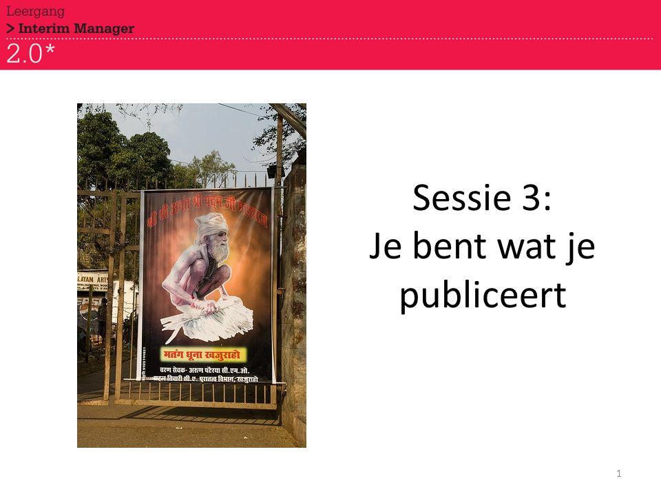 Sessie 3: Je bent wat je publiceert 1