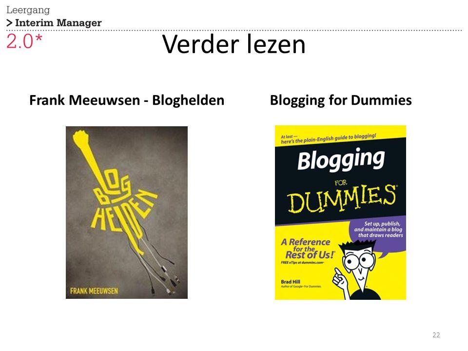 Verder lezen Frank Meeuwsen - BlogheldenBlogging for Dummies 22