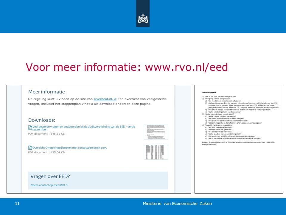 Ministerie van Economische Zaken 11 Voor meer informatie: www.rvo.nl/eed
