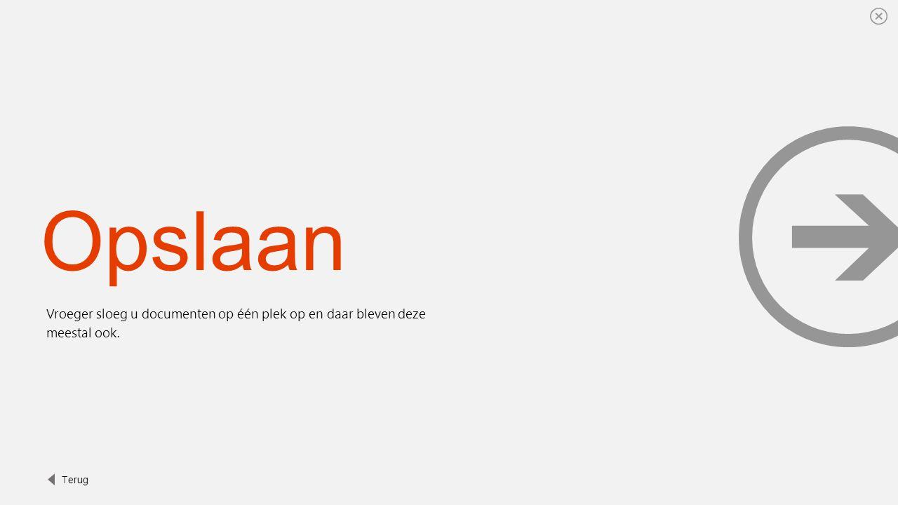 Opslaan Nu kunt u met OneDrive voor Bedrijven opslaan naar de cloud.