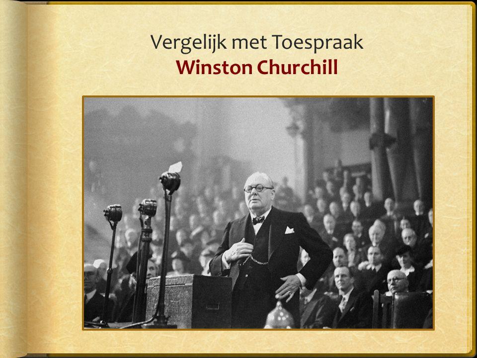 Vergelijk met Toespraak Winston Churchill