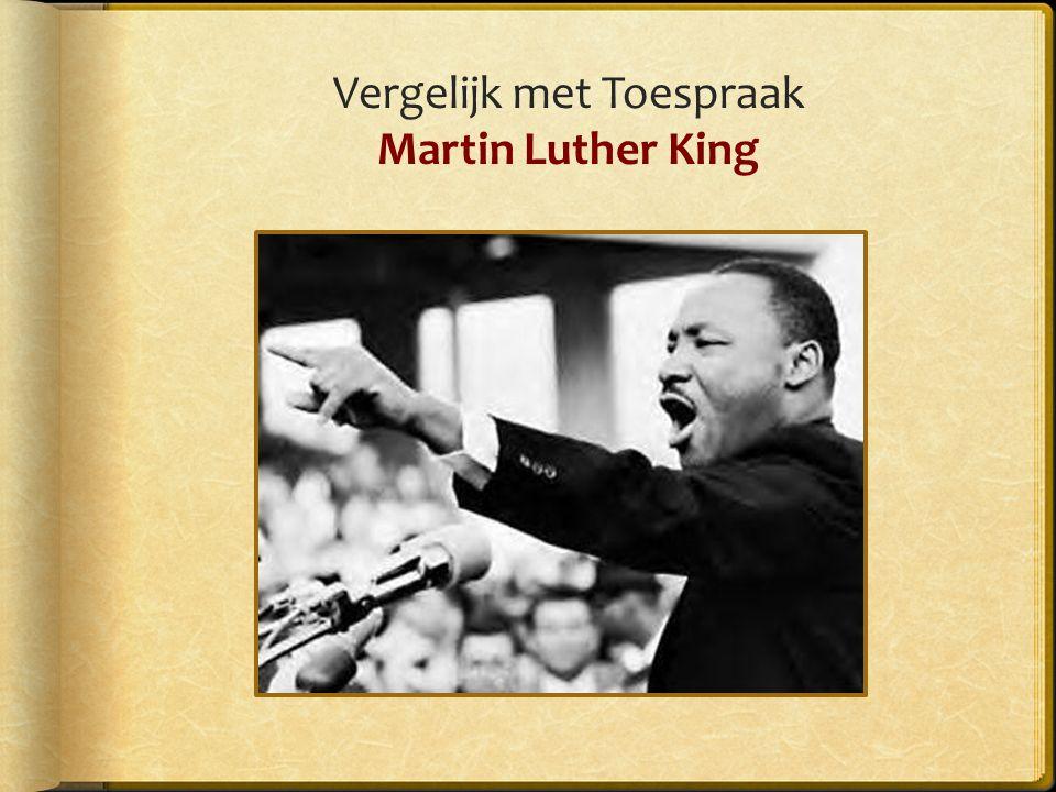Vergelijk met Toespraak Martin Luther King