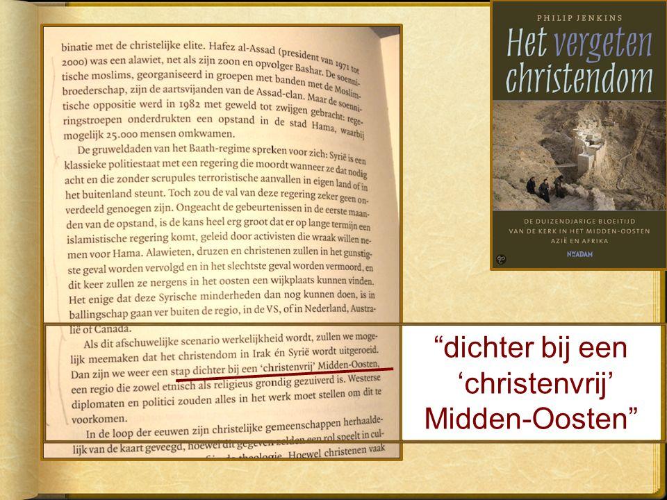 dichter bij een 'christenvrij' Midden-Oosten