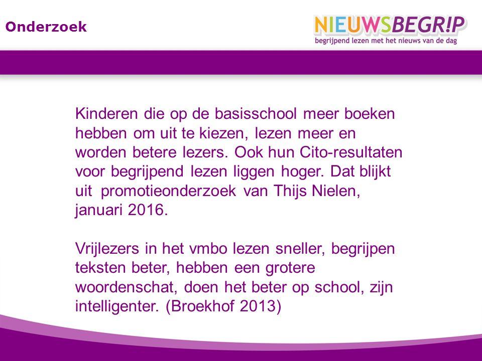 Onderzoek Kinderen die op de basisschool meer boeken hebben om uit te kiezen, lezen meer en worden betere lezers.