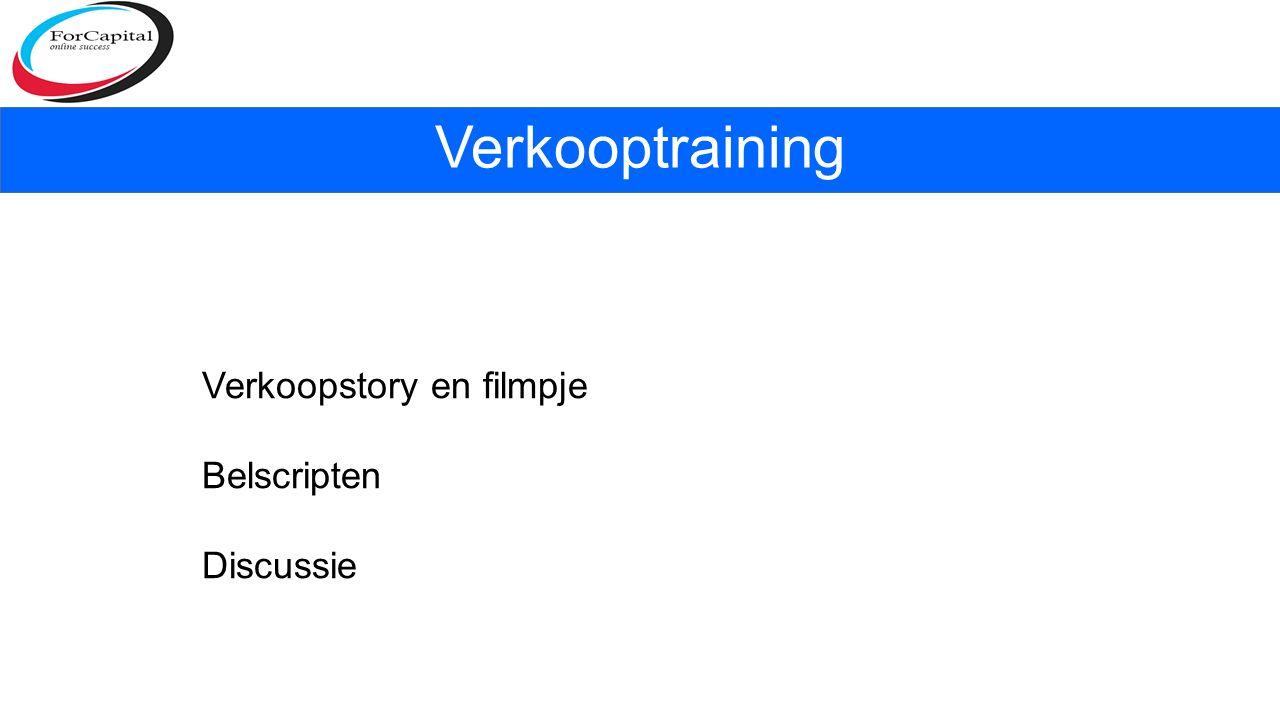 Verkooptraining Verkoopstory en filmpje Belscripten Discussie