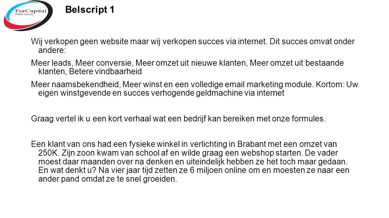 Wij verkopen geen website maar wij verkopen succes via internet.