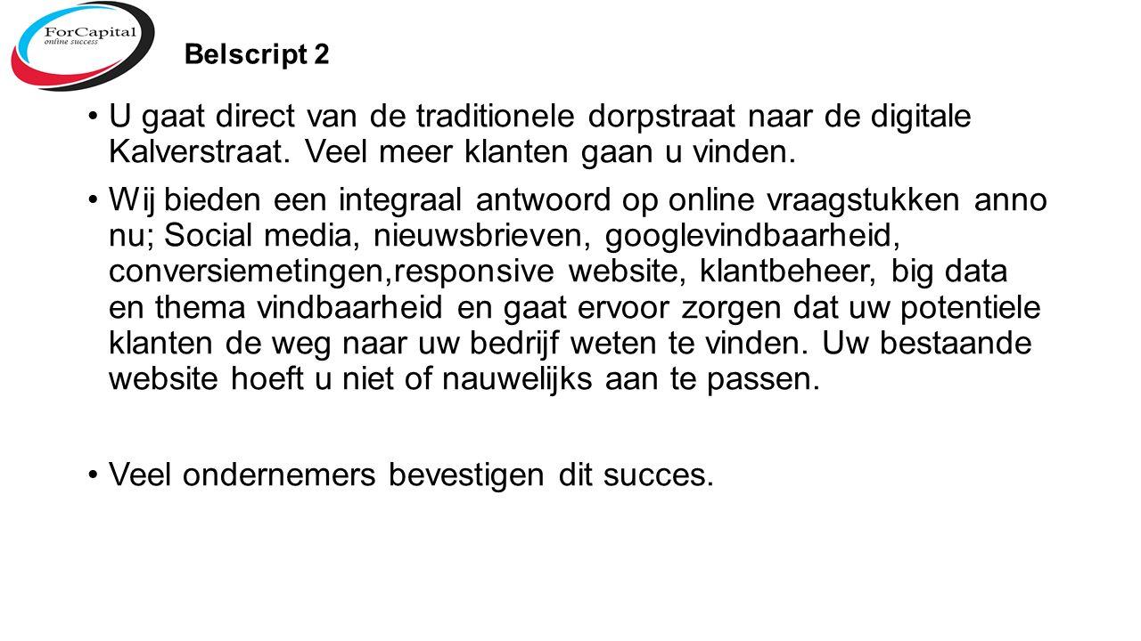 Belscript 2 U gaat direct van de traditionele dorpstraat naar de digitale Kalverstraat.