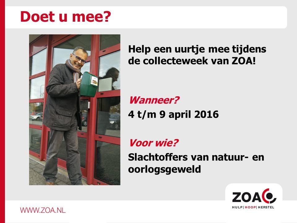 Doet u mee. Help een uurtje mee tijdens de collecteweek van ZOA.