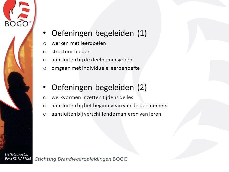 De Netelhorst 17 8051 KE HATTEM www.bogo.nl Oefeningen begeleiden (1) o werken met leerdoelen o structuur bieden o aansluiten bij de deelnemersgroep o omgaan met individuele leerbehoefte Oefeningen begeleiden (2) o werkvormen inzetten tijdens de les o aansluiten bij het beginniveau van de deelnemers o aansluiten bij verschillende manieren van leren
