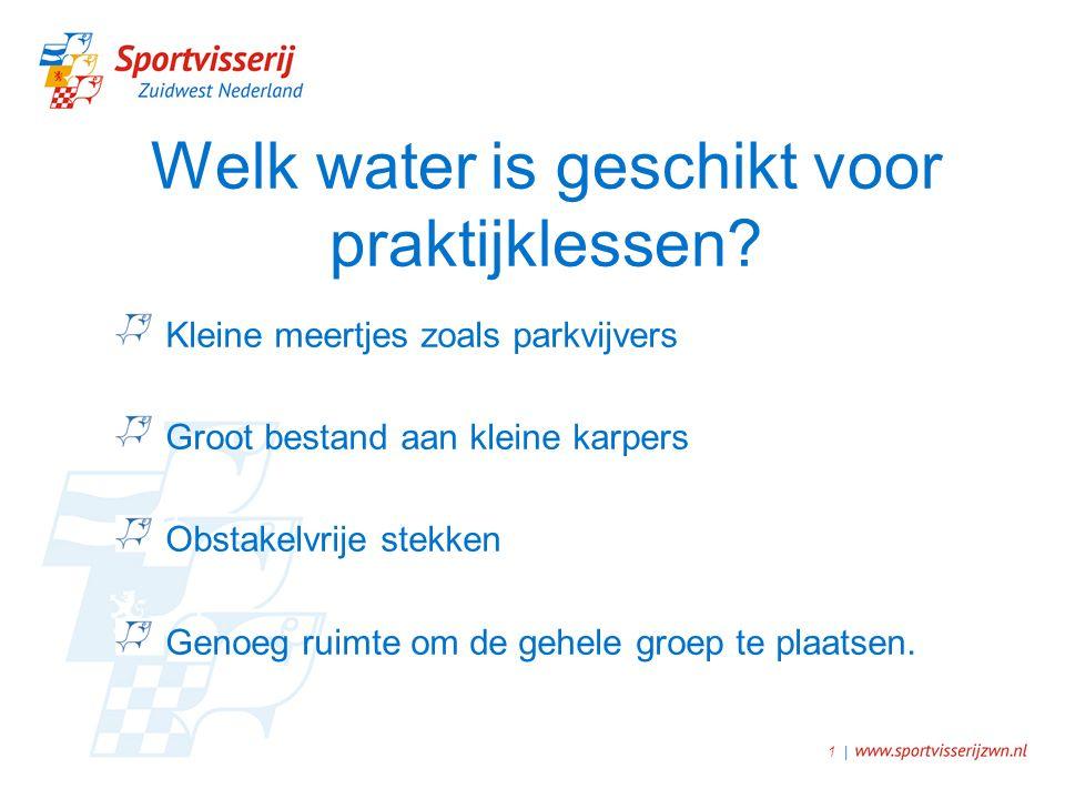 Welk water is geschikt voor praktijklessen.