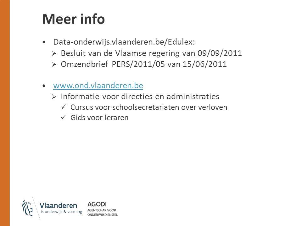 Data-onderwijs.vlaanderen.be/Edulex:  Besluit van de Vlaamse regering van 09/09/2011  Omzendbrief PERS/2011/05 van 15/06/2011 www.ond.vlaanderen.be  Informatie voor directies en administraties Cursus voor schoolsecretariaten over verloven Gids voor leraren Meer info