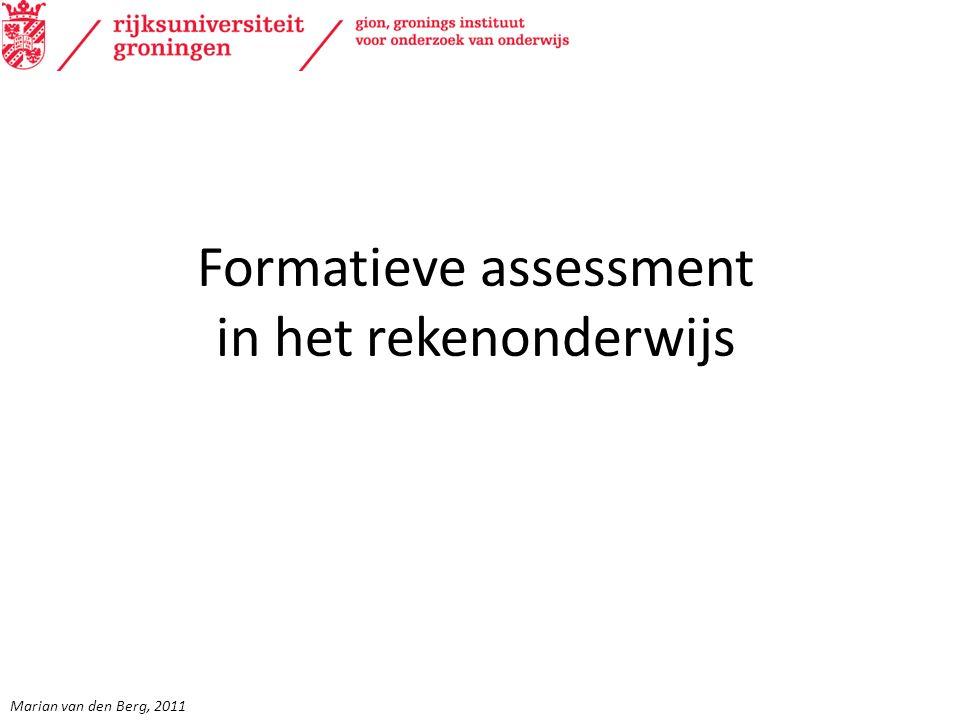 Formatieve assessment in het rekenonderwijs Marian van den Berg, 2011