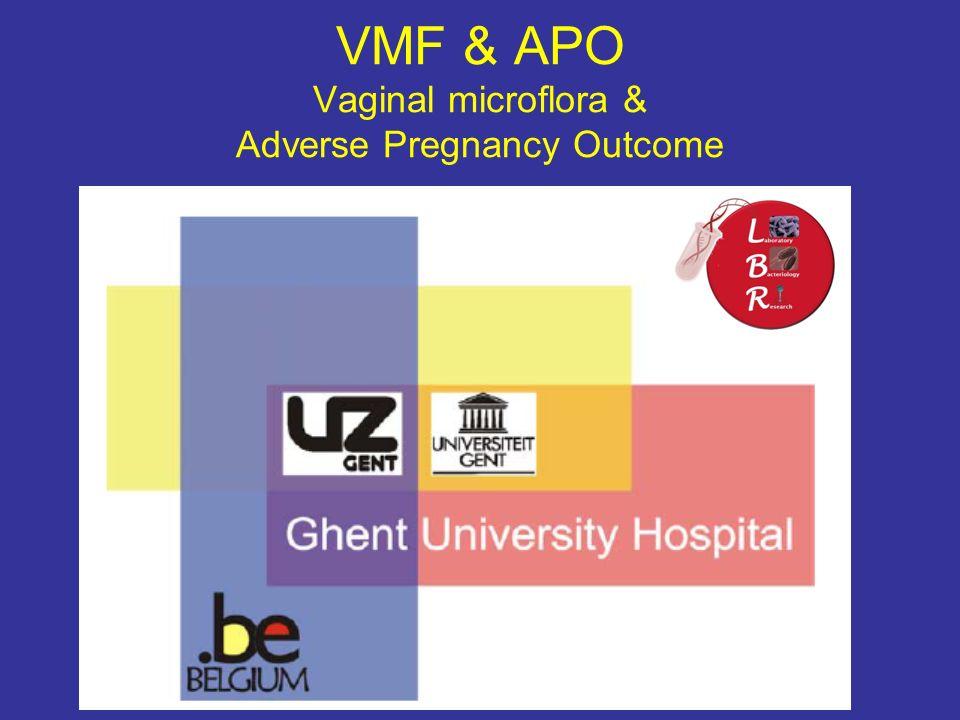 VMF & APO Vaginal microflora & Adverse Pregnancy Outcome