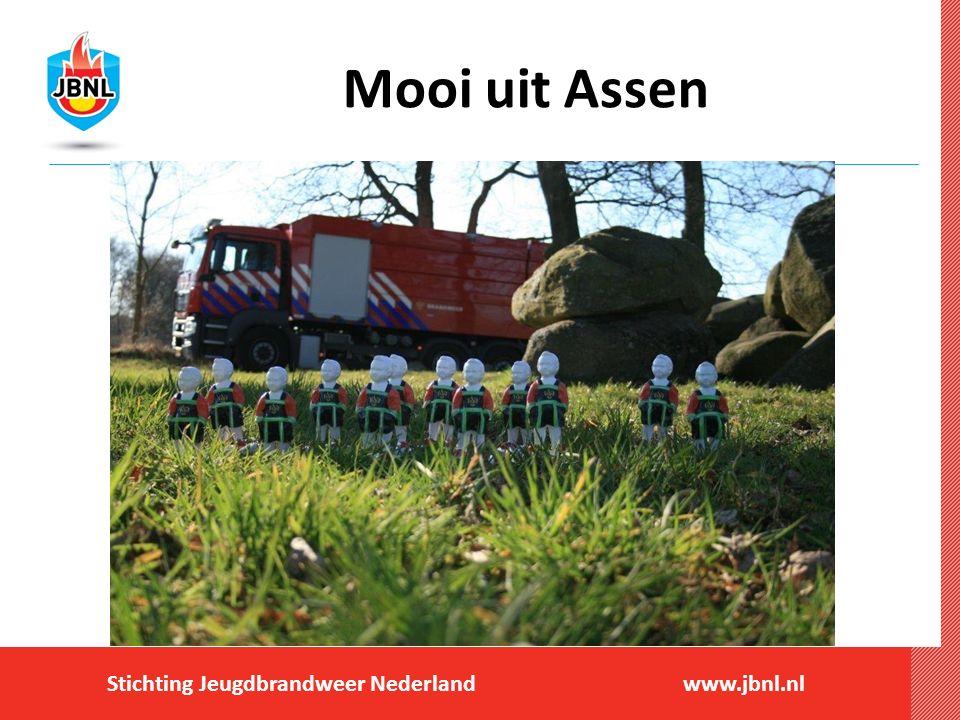 Stichting Jeugdbrandweer Nederlandwww.jbnl.nl Mooi uit Assen